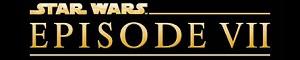 Star Wars : Episode VII
