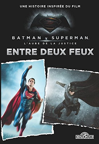 batman-v-superman-entre-deux-feux-roman