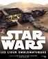 star-wars-chronologie-lieux